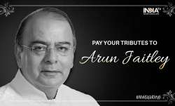 Pay your tributes to Arun Jaitley in our comments section.