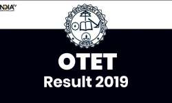 OTET Result 2019 Live Updates
