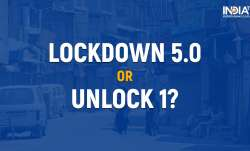 lockdown 5.0, unlock 1, lockdown 5.0 guidelines, unlock 1 guidelines, lockdown india, india lockdown