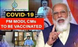 PM Modi, all CMs likely to get vaccinated for COVID-19 in